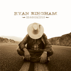 Mescalito - Ryan Bingham