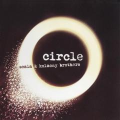 Circle - Scala & Kolacny Brothers