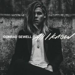 All I Know - Conrad Sewell