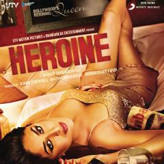 Heroine (Original Motion Picture Soundtrack) - Salim-Sulaiman