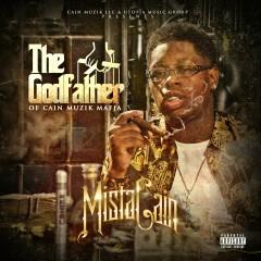 The Godfather - Mista Cain
