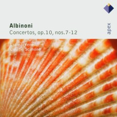 Albinoni : Concertos Op.10 Nos 7 - 12  -  Apex - Claudio Scimone, I Solisti Veneti