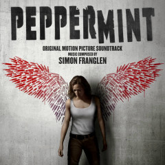 Peppermint (Original Motion Picture Soundtrack) - Simon Franglen