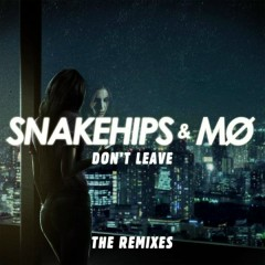 Don't Leave (Remixes) - Snakehips, MØ