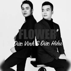 Flower - Đức Vinh, Đức Hiếu