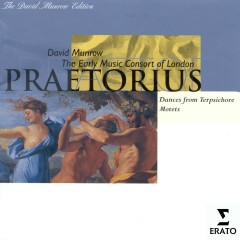 Michael Praetorius - Dances and Motets - David Munrow