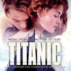 Titanic: Music from the Motion Picture Soundtrack - James Horner