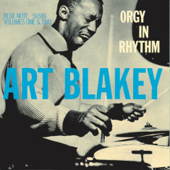 Orgy In Rhythm - Art Blakey