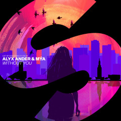 Without You - Alyx Ander, Mya