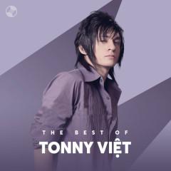 Những Bài Hát Hay Nhất Của Tonny Việt - Tonny Việt