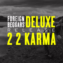 2 2 Karma (Deluxe) [Clean Version] - Foreign Beggars