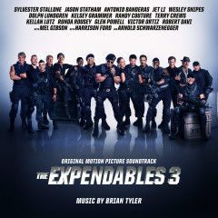 The Expendables 3 (Original Motion Picture Soundtrack) - Brian Tyler