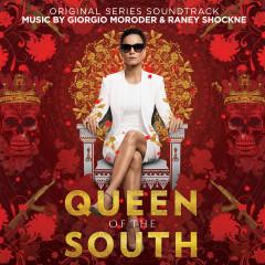 Queen of the South (Original Series Soundtrack) - Giorgio Moroder, Raney Shockne