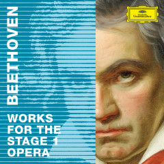 Beethoven 2020 – Works for the Stage 1: Opera - Various Artists