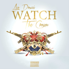 Watch The Crown - Ace Drucci