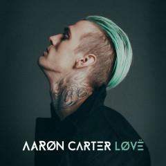 LØVË - Aaron Carter