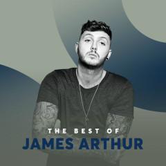 Những Bài Hát Hay Nhất Của James Arthur - James Arthur