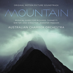 Mountain (Original Motion Picture Soundtrack) - Australian Chamber Orchestra, Richard Tognetti