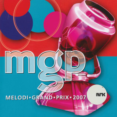 Melodi Grand Prix 2007 - Various Artists