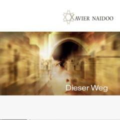 Dieser Weg - Xavier Naidoo
