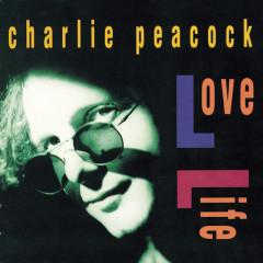 Love Life - Charlie Peacock