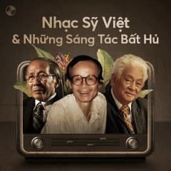 Nhạc Sỹ Việt Và Những Sáng Tác Bất Hủ - Tuấn Ngọc, Vũ Khanh, Mỹ Linh, Lệ Quyên