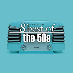 8 Best Hits of the 50's - Various Artists