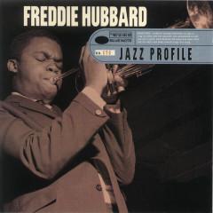 Freddie Hubbard: Jazz Profile - Freddie Hubbard