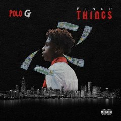 Finer Things - Polo G