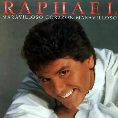 Maravilloso Corazón Maravilloso - Raphael