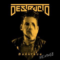 Bassface (Remixes) - Destructo