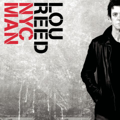 NYC Man - Lou Reed