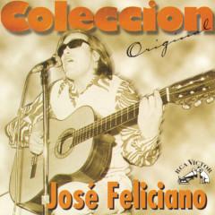 Coleccion Original: José Feliciano - José Feliciano