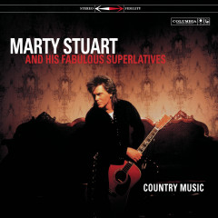 Country Music - Marty Stuart
