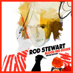 Blood Red Roses (Deluxe Version) - Rod Stewart