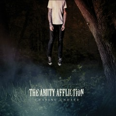 Chasing Ghosts (Special Edition) - The Amity Affliction