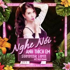 Nghe Nói Anh Thích Em (Summer Time) (Single) - Đỗ Thụy Khanh