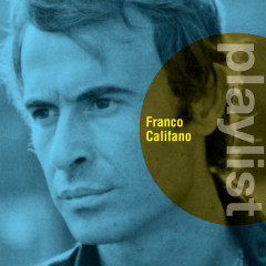 Playlist: Franco Califano - Franco Califano