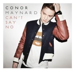 Can't Say No - Conor Maynard