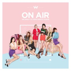 On Air - We Girls