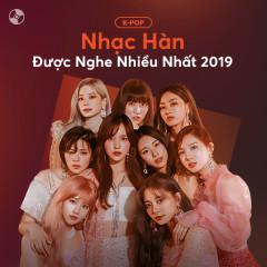 Nhạc Hàn Được Nghe Nhiều 2019