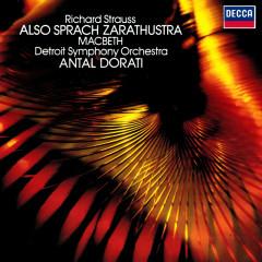 Richard Strauss: Also sprach Zarathustra; Macbeth - Antal Doráti, Detroit Symphony Orchestra