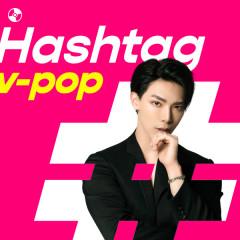 #Hashtag V-Pop - ERIK, Hương Giang, Bảo Anh, MONSTAR
