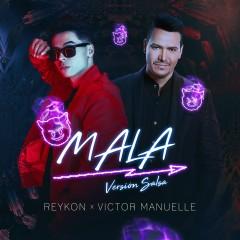 Mala (feat. Victor Manuelle) [Salsa Remix] - Reykon, Victor Manuelle