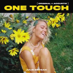 One Touch - Julie Bergan