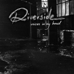 Voices In My Head - Riverside
