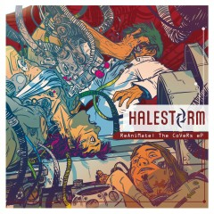 ReAniMate: The CoVeRs eP - Halestorm