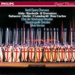 Verdi: Opera Choruses - Chor der Staatsoper Dresden, Staatskapelle Dresden, Silvio Varviso