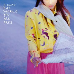 You Are Free - Jimmy Eat World