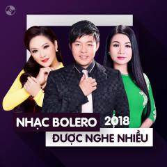 Nhạc Bolero Được Nghe Nhiều Năm 2018